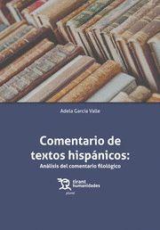 COMENTARIO DE TEXTOS HISPANICOS. ANALISIS DEL COMENTARIO FILOLOGICO