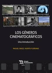 GENEROS CINEMATOGRAFICOS. UNA INTRODUCCION