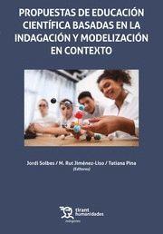 PROPUESTAS EDUCACION CIENTIFICA BASADAS EN INDAGACION Y MODERNIZACIÓN EN CONTEXTO