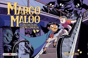 MARGO MALOO 2 CHICOS DEL CENTRO COMERCIAL