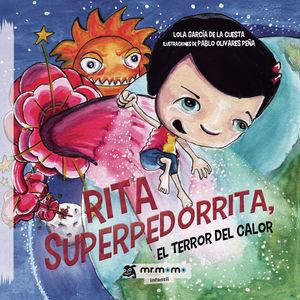 RITA SUPERPEDORRITA, EL TERROR DEL CALOR