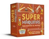 CONSTRUYE SUPERMAQUINAS QUE MUEVEN EL MUNDO
