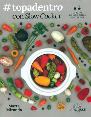 TOPADENTRO CON SLOW COOKER