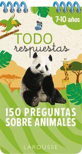 TODO RESPUESTAS. 150 PREGUNTAS SOBRE ANIMALES 7-10 AÑOS