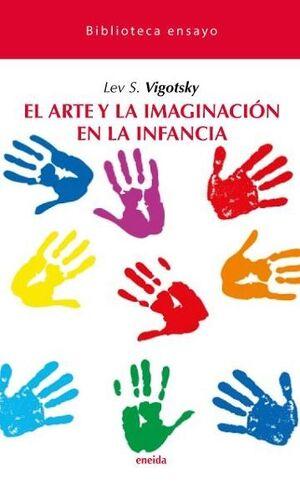 EL ARTE Y LA IMAGINACION EN LA INFANCIA