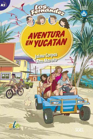 AVENTURA EN YUCATAN. LOS FERNANDEZ