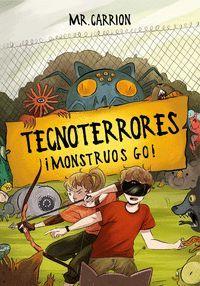 TECNOTERRORES 3. MONSTRUOS GO!