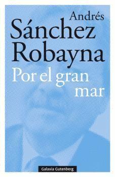 POR EL GRAN MAR