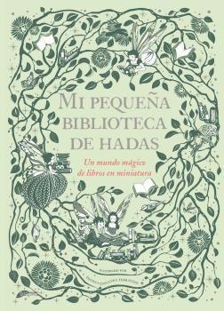 MI PEQUEÑA BIBLIOTECA DE HADAS