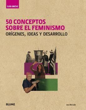 50 CONCEPTOS SOBRE EL FEMINISMO