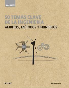 50 TEMAS CLAVE DE LA INGENIERÍA