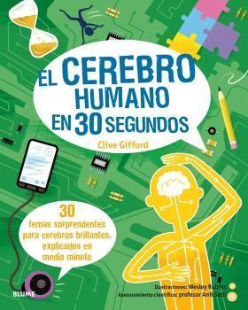 EL CEREBRO HUMANO EN 30 SEGUNDOS