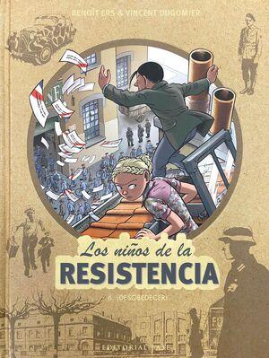 LOS NIÑOS DE LA RESISTENCIA 6 DESOBEDECER!