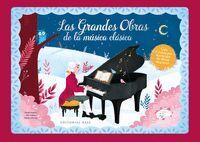 LAS GRANDES OBRAS DE LA MUSICA CLASICA