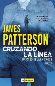 CRUZANDO LA LINEA. UN CASO DE ALEX CROSS