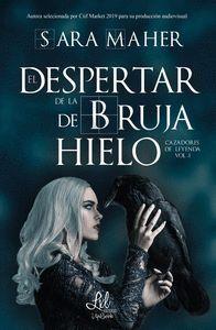 EL DESPERTAR DE LA BRUJA DE HIELO