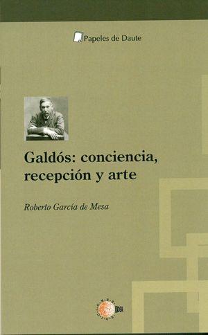 GALDOS: CONCIENCIA,RECEPCION Y ARTE