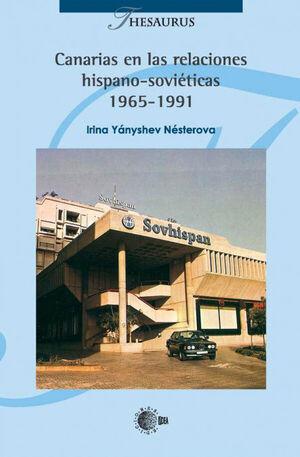 CANARIAS EN LAS RELACIONES HISPANO-SOVIÉTICAS 1965-1991