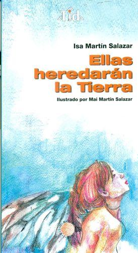 ELLAS HEREDARÁN LA TIERRA