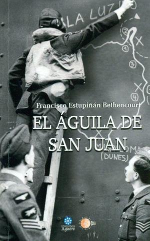 EL ÁGUILA DE SAN JUAN