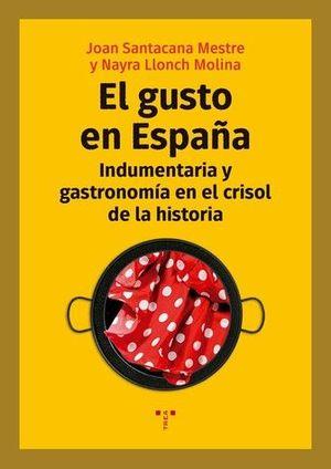 EL GUSTO EN ESPAÑA