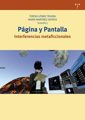 PÁGINA Y PANTALLA. INTERFERENCIAS METAFICCIONALES