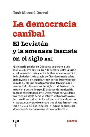 LA DEMOCRACIA CANÍBAL