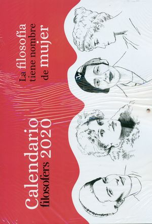 CALENDARIO 2020 FILOSOFERS. LA FILOSOFIA TIENE NOMBRE DE M