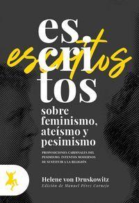 ESCRITOS SOBRE FEMINISMO, ATEÍSMO Y PESIMISMO