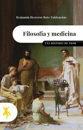 FILOSOFÍA Y MEDICINA. UNA HISTORIA DE AMOR