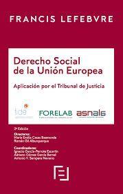 DERECHO SOCIAL DE LA UNIÓN EUROPEA. APLICACIÓN POR EL TRIBUNAL DE JUSTICIA