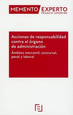 MEMENTO EXPERTO. ACCIONES DE RESPONSABILIDAD CONTRA EL ORGANO DE ADMINISTRACION