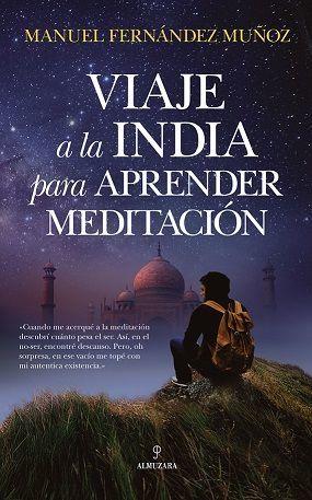 VIAJE A LA INDIA PARA APRENDER MEDITACION