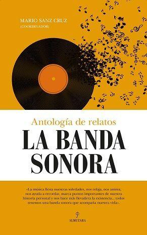 LA BANDA SONORA. ANTOLOGIA DE RELATOS