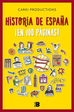 HISTORIA DE ESPAÑA. EN 100 PÁGINAS!