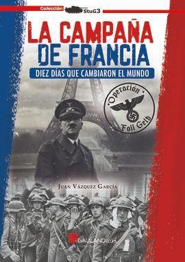 LA CAMPAÑA DE FRANCIA