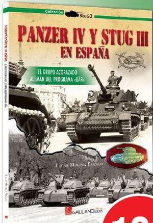 PANZER IV Y STUG III . EL GRUPO ACORAZADO ALEMAN DEL PROGRAMA BAR