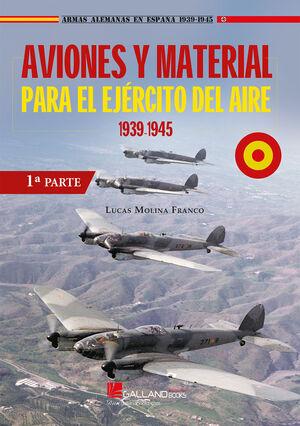 AVIONES Y MATERIAL PARA EL EJERCITO 1 1939-1945