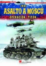 1941 ASALTO A MOSCU. OPERACION TIFON
