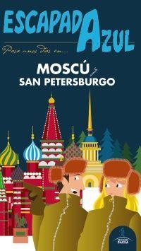 MOSCU, SAN PETERSBURGO. ESCAPADA AZUL