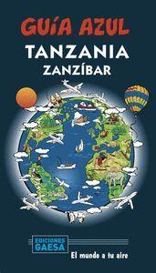 TANZANIA Y ZANZIBAR. GUIA AZUL
