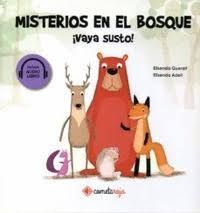 MISTERIOS EN EL BOSQUE. VAYA SUSTO.