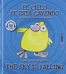 EL CIELO SE ESTA CAYENDO / THE SKY IS FALLING