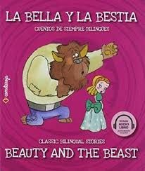 LA BELLA Y LA BESTIA / BEAUTY AND THE BEAST