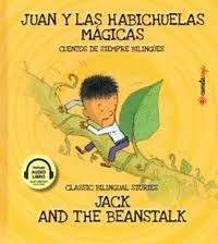 JUAN Y LAS HABICHUELAS MAGICAS / JACK AND THE BEANSTALK