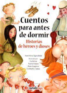 CUENTOS PARA ANTES DE DORMIR. HISTORIAS DE HEROES Y DIOSES