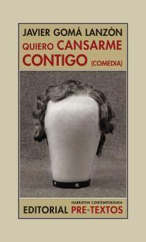 QUIERO CANSARME CONTIGO (COMEDIA)