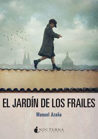 EL JARDIN DE LOS FRAILES