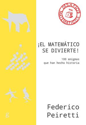 EL MATEMÁTICO SE DIVIERTE!
