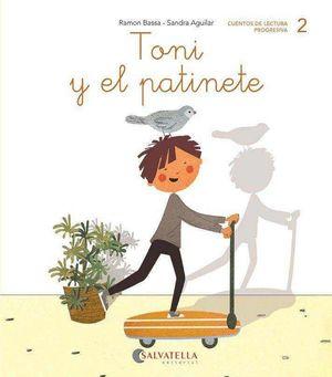 TONI Y EL PATINETE